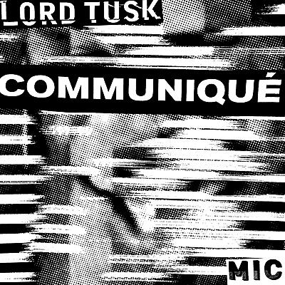 Lord Tusk - Communique EP