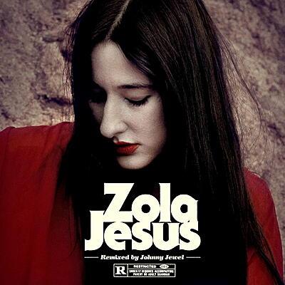Zola Jesus - Wise Blood (Johnny Jewel Remixes)
