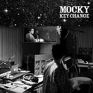 Mocky - Key Change