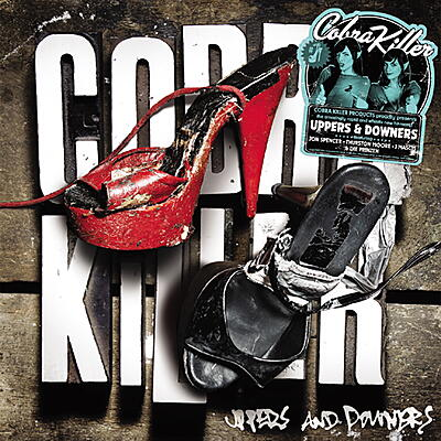 Cobra Killer - Uppers & Downers