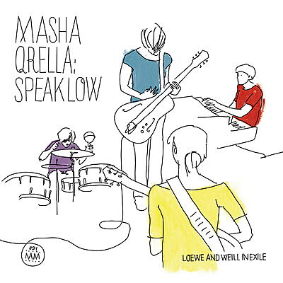Masha Qrella - Speak Low - Loewe And Weill In Exile