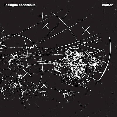 Lassigue Bendthaus - Matter