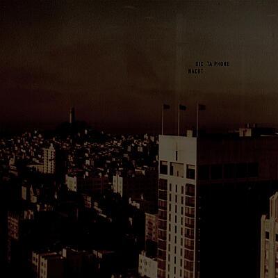Dictaphone - Nacht EP