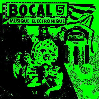 Bocal 5 - Musique Électronique