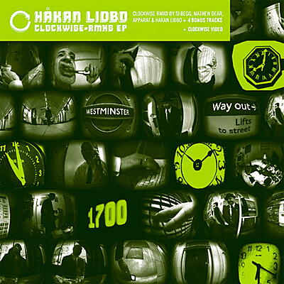 Hakan Lidbo - Clockwise Remixes - EP