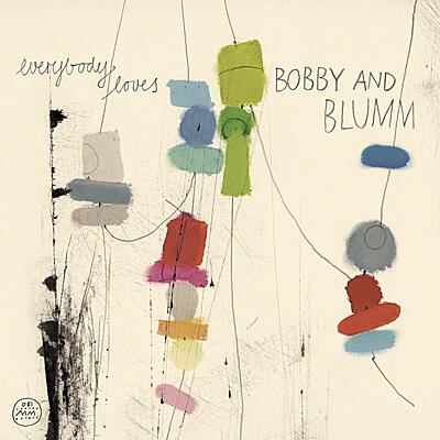 Bobby & Blumm - Everybody Loves ...