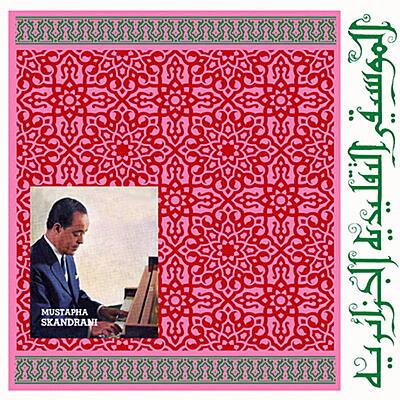 Mustapha Skandrani - Istikhbars And Improvisations