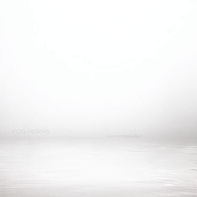 Félix Blume - Fog Horns