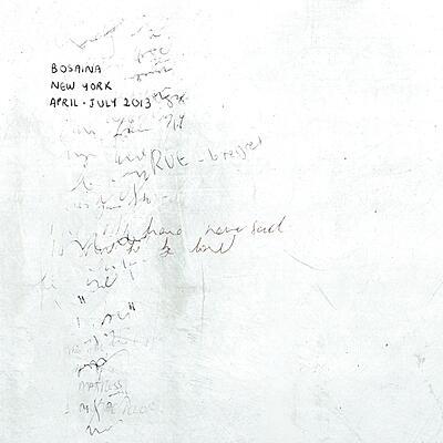 Bosaina - New York, April-July 2013 / Two Names Upon The Shore