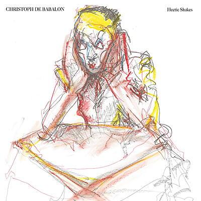 Christoph De Babalon - Hectic Shakes