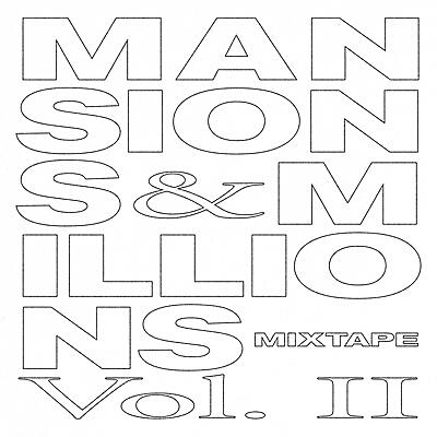Various Artists - Mansions and Millions Mixtape Vol. II