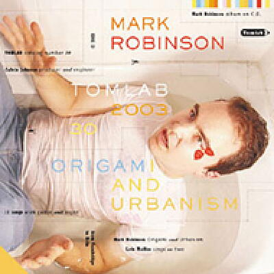 Mark Robinson - Origami And Urbanism
