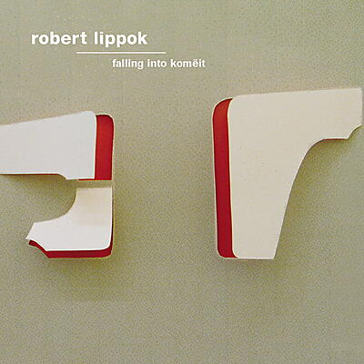 Robert  Lippok - Falling Into Komëit