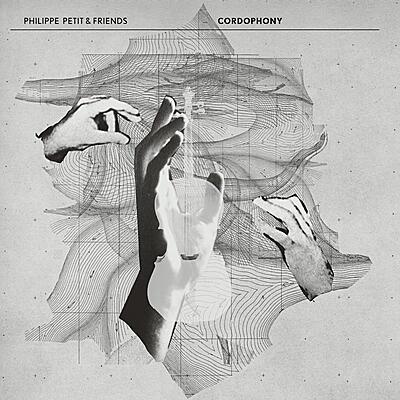 Philippe Petit & Friends - Cordophony