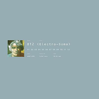 B12 - Electro-Soma