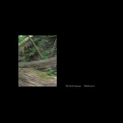The Oval Language - Waldkonzerte