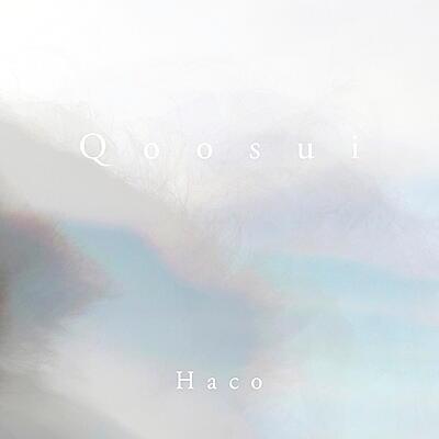 Haco - Qoosui
