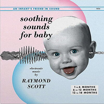 Raymond Scott - Soothing Sounds For Baby, Vol. 1-3