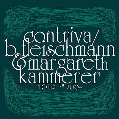 """B. Fleischmann / Contriva - Tour 7"""" 2004"""