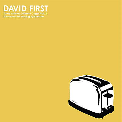David First - Same Animal, Different Cages Vol. 2: Solomonos For Analog Synthesizer