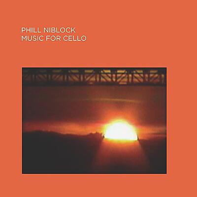 Phill Niblock - Music For Cello