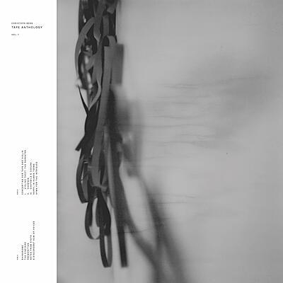 Christoph Berg - Tape Anthology Vol. 1