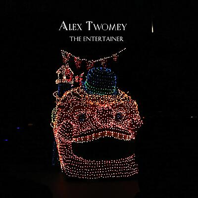 Alex Twomey - The Entertainer
