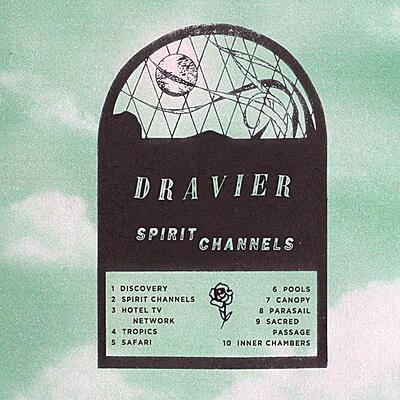 Dravier - Spirit Channels
