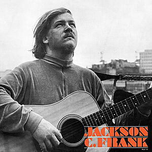 Jackson C. Frank - Jackson C. Frank