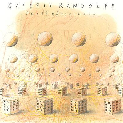 Ruedi Häusermann - Galerie Randolph