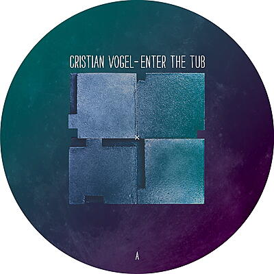 Cristian Vogel - Enter The Tub