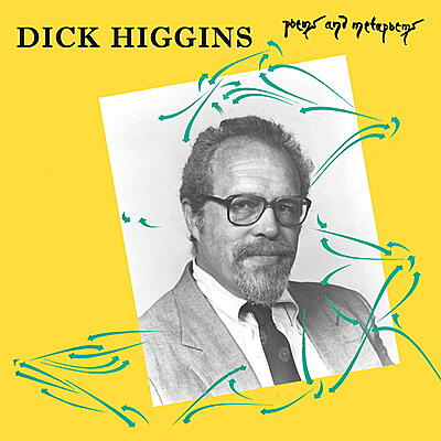 Dick Higgins - Poems & Metapoems