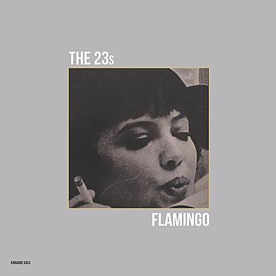 The 23s - Flamingo