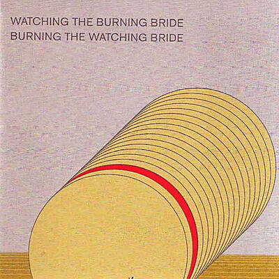 Asmus Tietchens & Terry Burrows - Watching The Burning Bride / Burning The Watching Bride