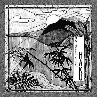 Haku - Na Mele A Ka Haku (Music of Haku)