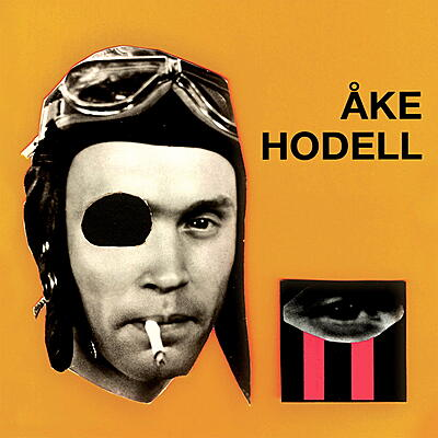Åke Hodell - Verbal Brainwash And Other Works