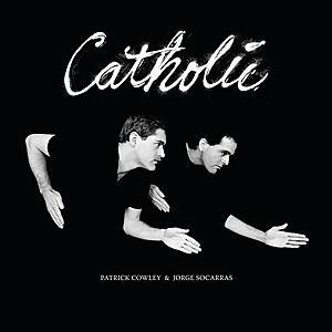 Patrick Cowley & Jorge Socarras - Catholic