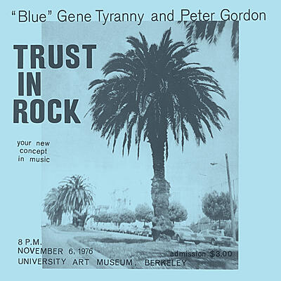 """Blue"" Gene Tyranny and Peter Gordon - Trust In Rock"