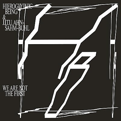 Hieroglyphic Being & J.I.T.U. Ahn-Sahm-Buhl - We Are Not The First