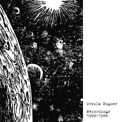 Ursula Bogner - Recordings 1969-1988