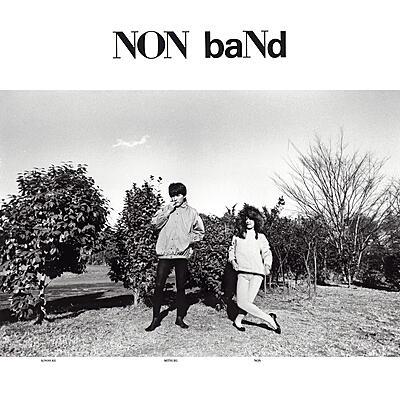 Non Band - Non Band
