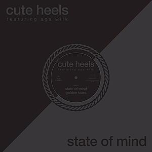 Cute Heels feat. Aga Wilk - State Of Mind