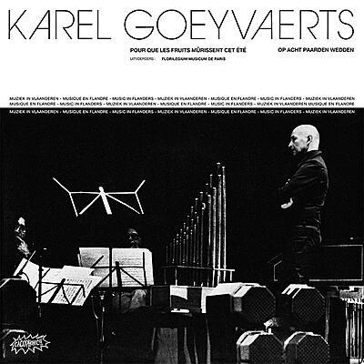 Karel Goeyvaerts - Karel Goeyvaerts