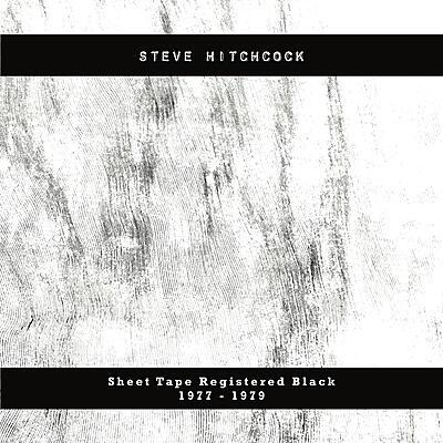 Steve Hitchcock - Sheet Tape Registered Black 1977 - 1979