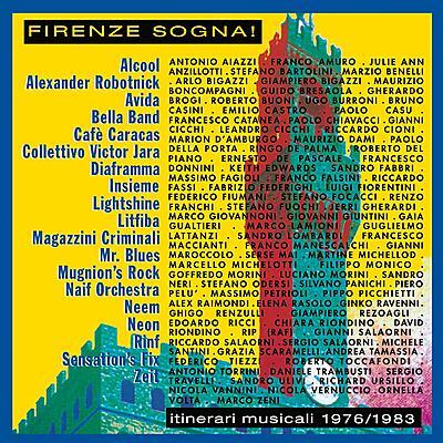 Various Artists - Firenze Sogna! (Itinerari Musicali 1976-1983)