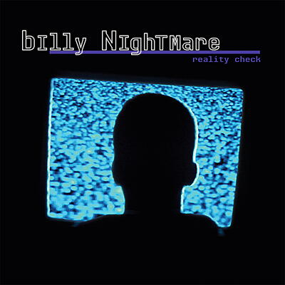 Billy Nightmare - Reality Check