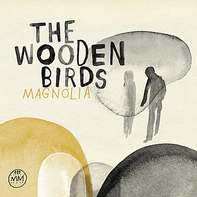 The Wooden Birds (Andrew Kenny) - Magnolia
