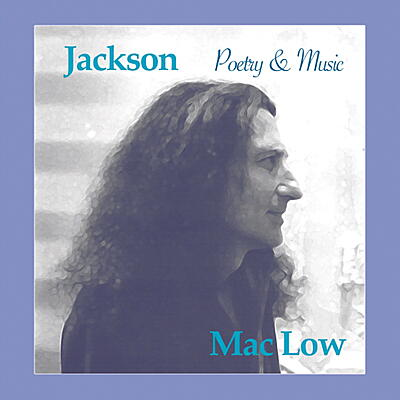 Jackson Mac Low - Poetry & Music