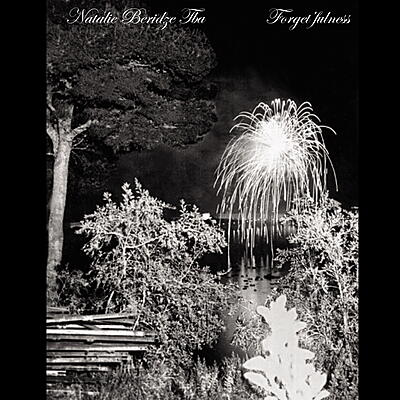 Natalie Beridze /  TBA - Forget'fulness