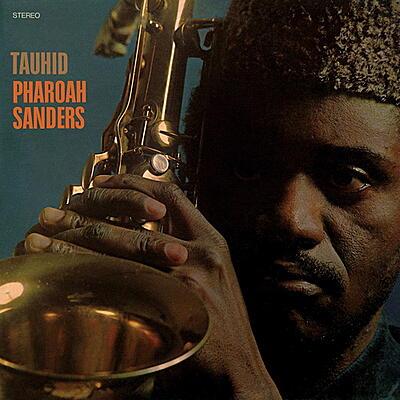 Pharoah Sanders - Tauhid